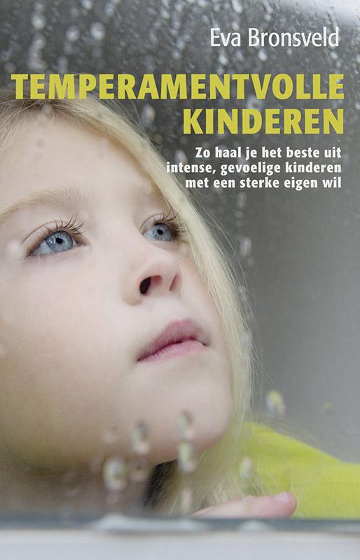 Temperamentvolle kinderen, eva bronsveld, gevoelige kinderen