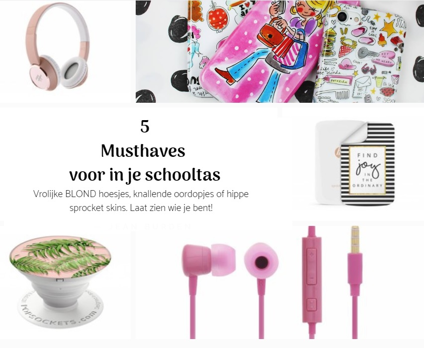 5 musthaves voor in je schooltas, trendy musthaves, backtoschool, gadgets, telefoon gadgets