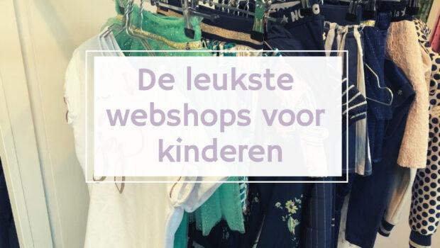 webshops voor kinderen, kinderwebshops, De leukste webshops voor kinderen